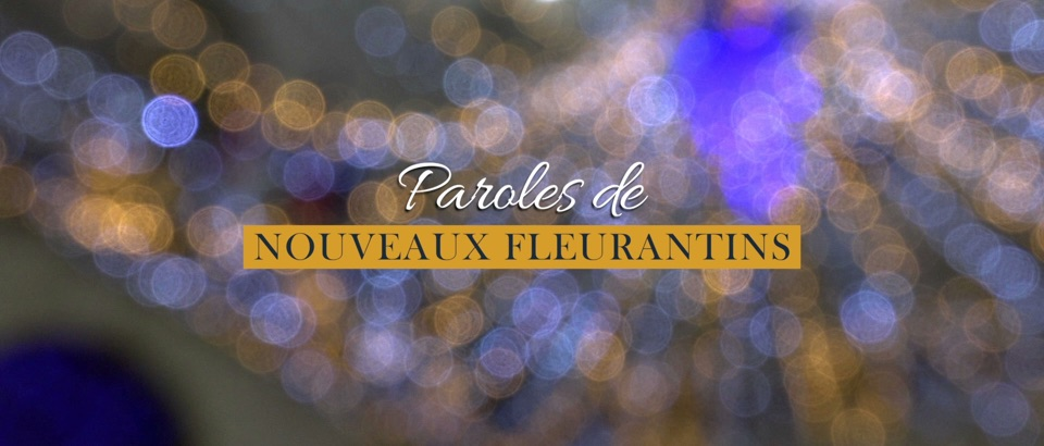 Paroles de Fleurantins